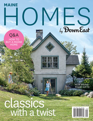 Maine Homes by Down East Magazine