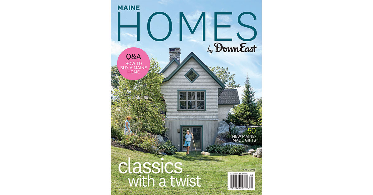 Introducing Maine Homes By Down East