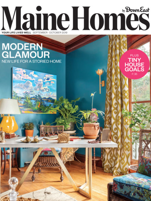 September/October 2019, Maine Homes by Down East