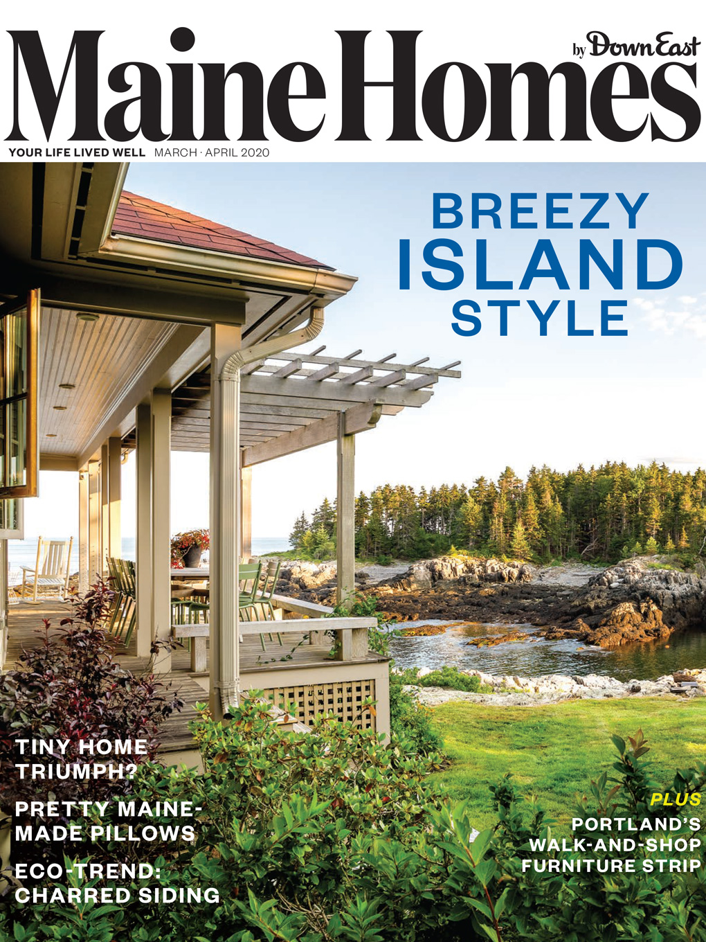March/April 2020 Maine Homes by Down East magazine