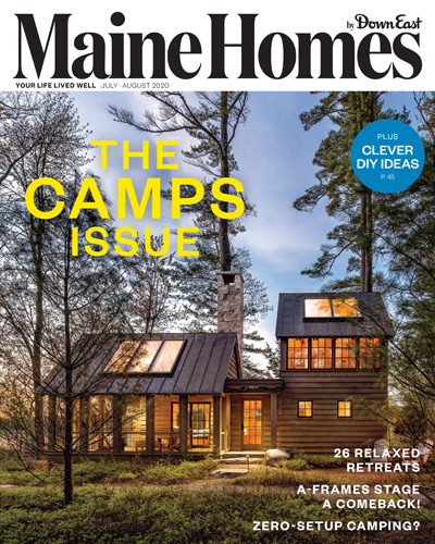 A Couple Moves Upta Camp For Good Maine Homes By Down East