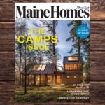 Maine Homes by Down East, July/August 2020, The Camps Issue