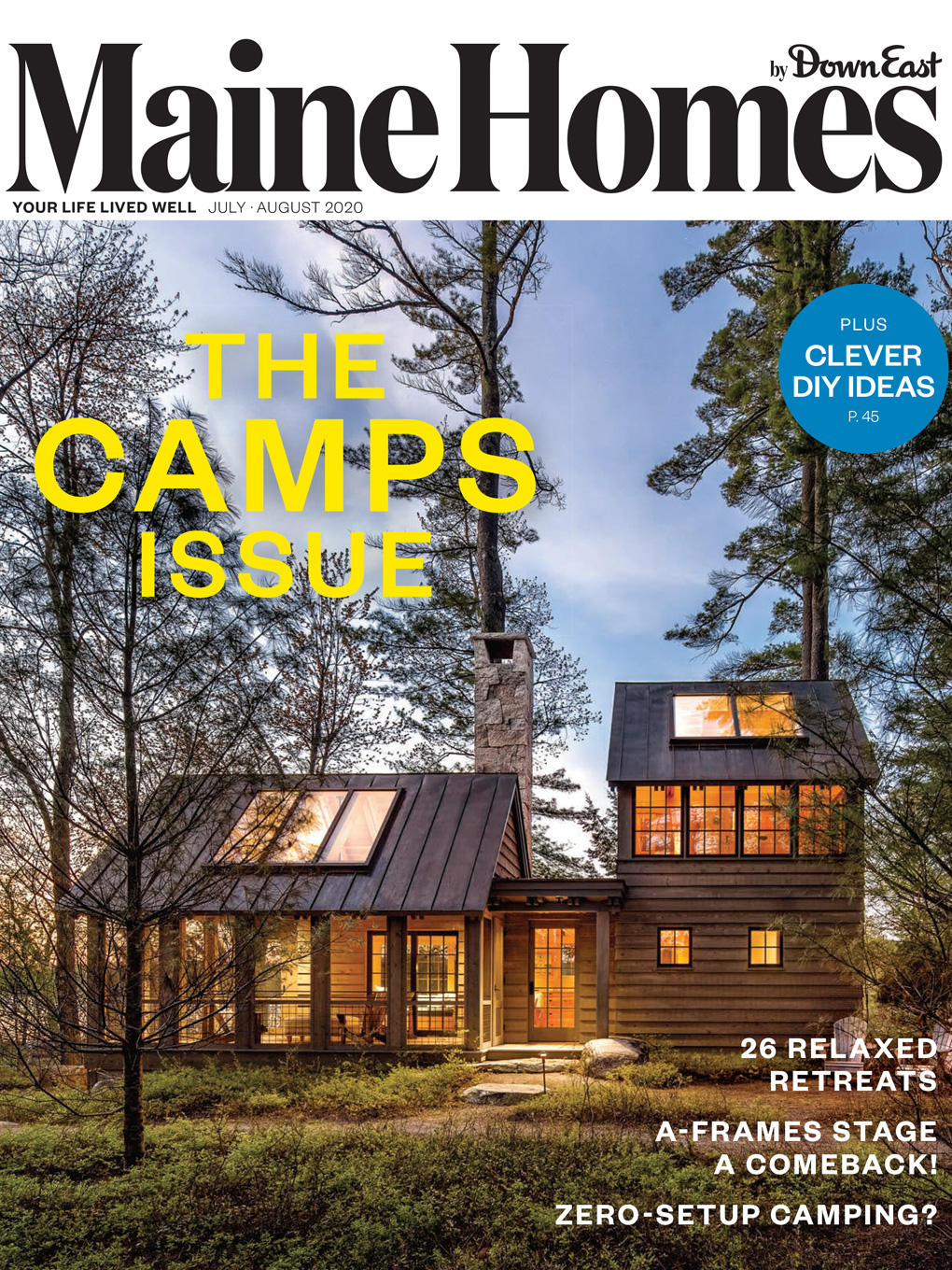 Maine Homes by Down East Magazine, The Camps Issue, July/August 2020
