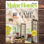 Maine Homes by Down East, Summer 2021